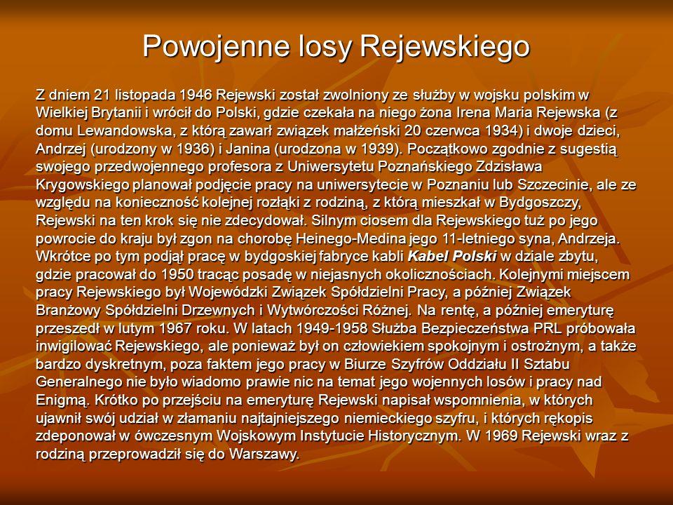 Powojenne losy Rejewskiego