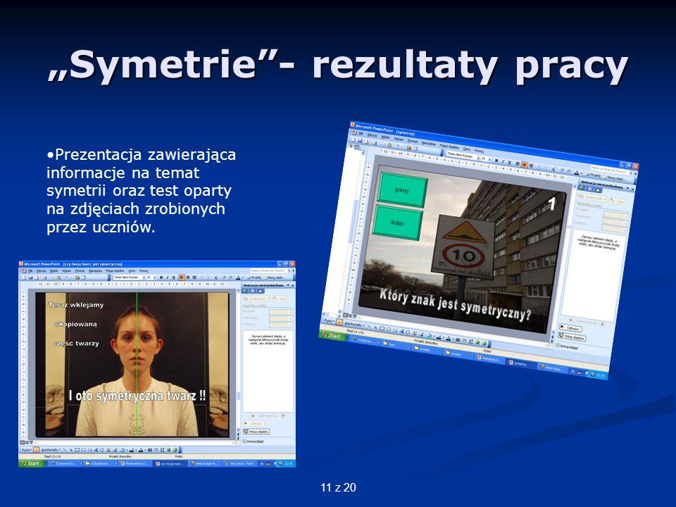 """Symetrie - rezultaty pracy"