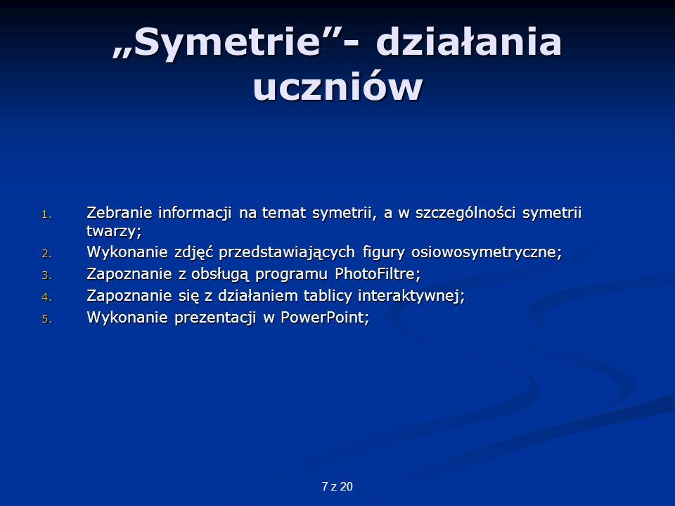 """""""Symetrie - działania uczniów"""