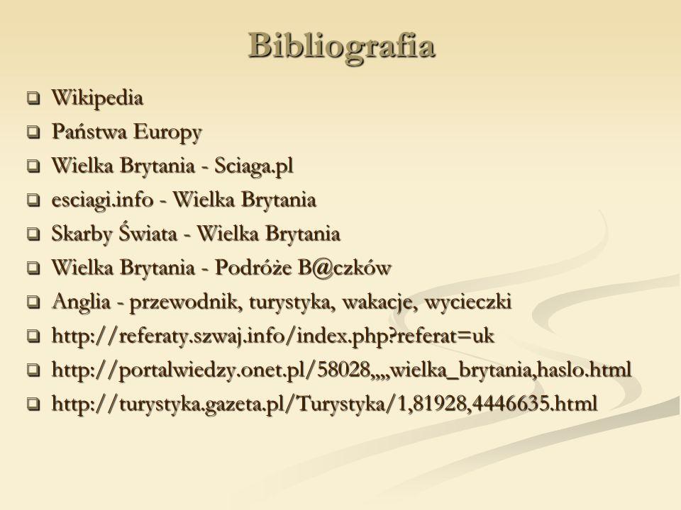 Bibliografia Wikipedia Państwa Europy Wielka Brytania - Sciaga.pl