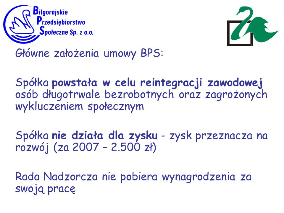 Główne założenia umowy BPS: