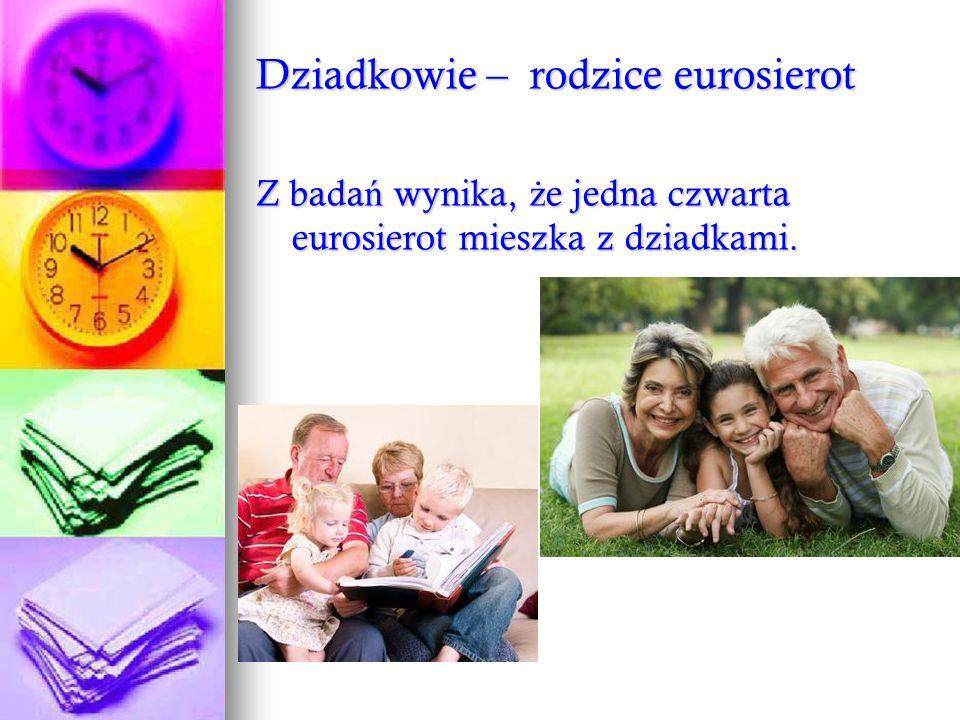 Dziadkowie – rodzice eurosierot