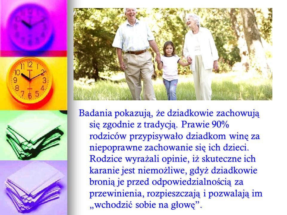 Badania pokazują, że dziadkowie zachowują się zgodnie z tradycją