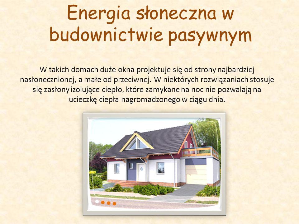 Energia słoneczna w budownictwie pasywnym
