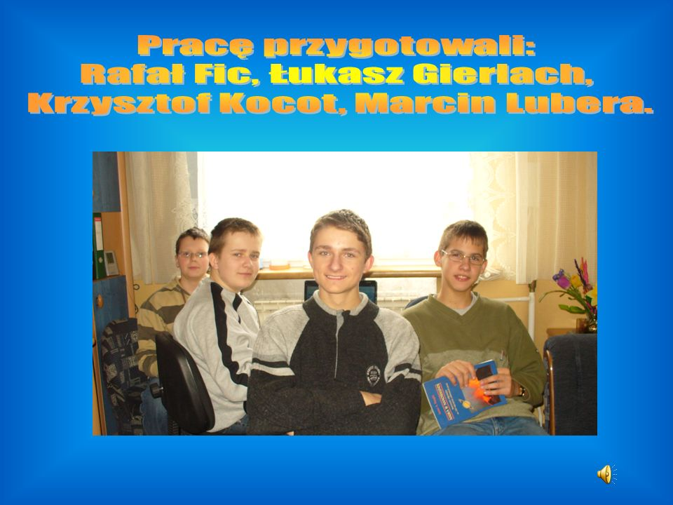Rafał Fic, Łukasz Gierlach, Krzysztof Kocot, Marcin Lubera.