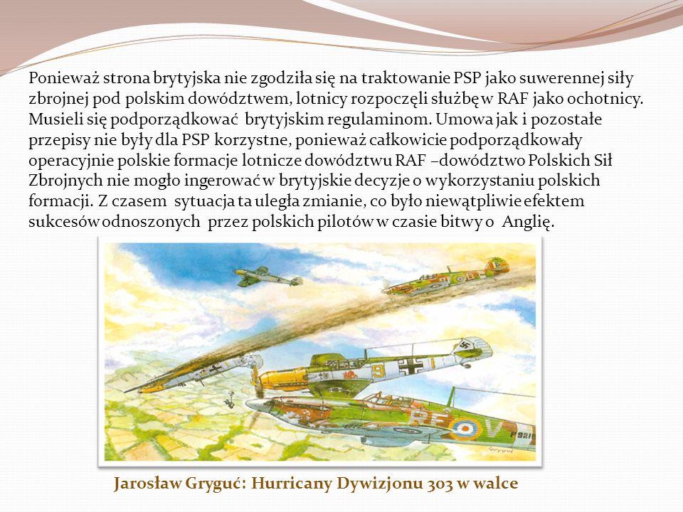 Ponieważ strona brytyjska nie zgodziła się na traktowanie PSP jako suwerennej siły zbrojnej pod polskim dowództwem, lotnicy rozpoczęli służbę w RAF jako ochotnicy. Musieli się podporządkować brytyjskim regulaminom. Umowa jak i pozostałe przepisy nie były dla PSP korzystne, ponieważ całkowicie podporządkowały operacyjnie polskie formacje lotnicze dowództwu RAF –dowództwo Polskich Sił Zbrojnych nie mogło ingerować w brytyjskie decyzje o wykorzystaniu polskich formacji. Z czasem sytuacja ta uległa zmianie, co było niewątpliwie efektem sukcesów odnoszonych przez polskich pilotów w czasie bitwy o Anglię.