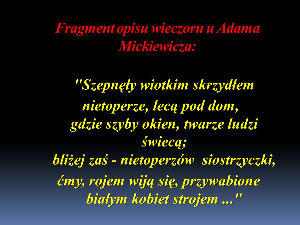 Fragment opisu wieczoru u Adama Mickiewicza:
