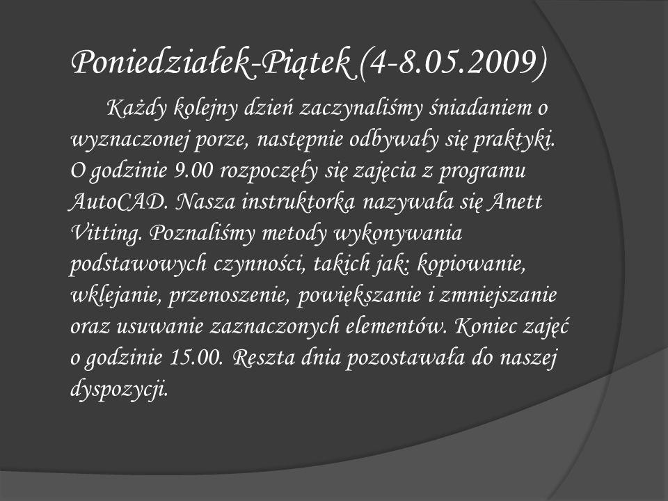 Poniedziałek-Piątek (4-8.05.2009)