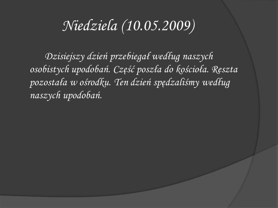 Niedziela (10.05.2009)