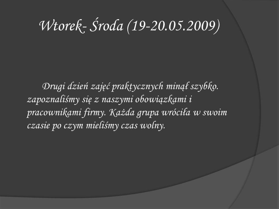 Wtorek- Środa (19-20.05.2009)