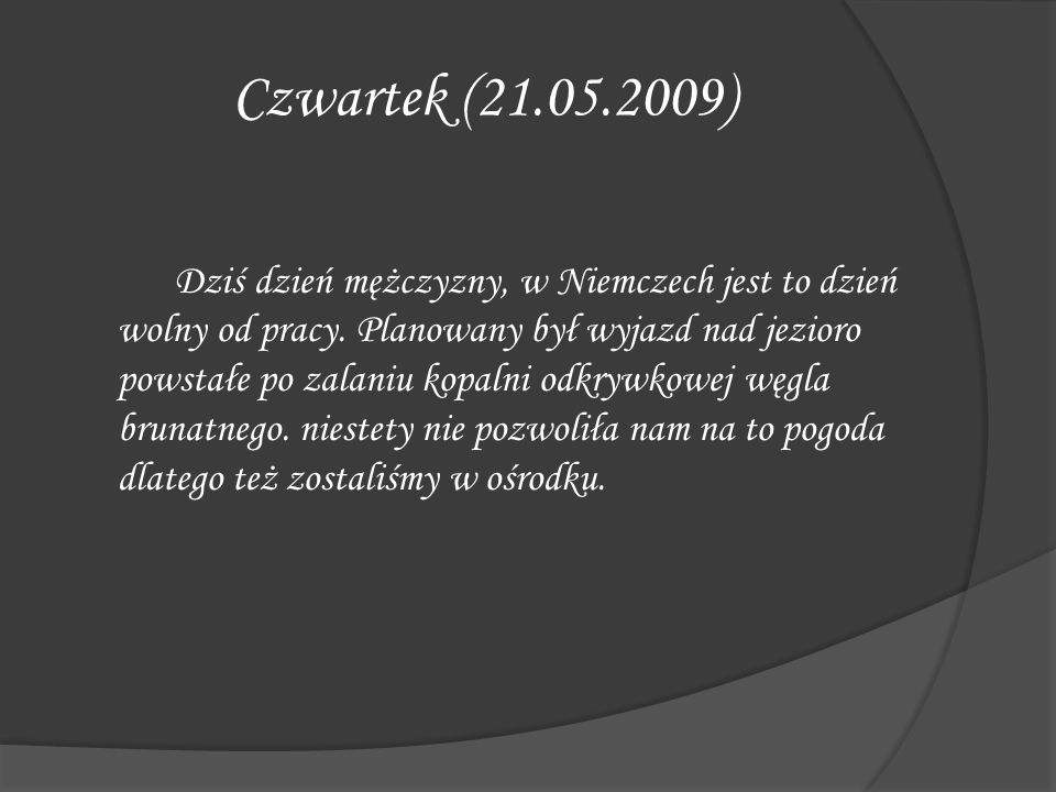 Czwartek (21.05.2009)