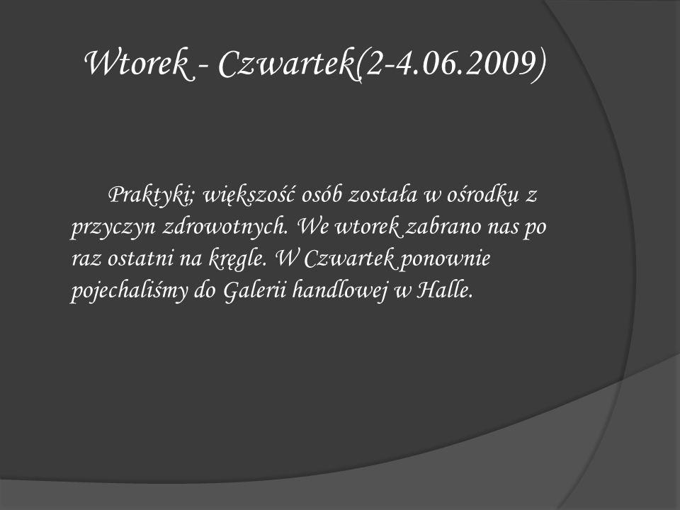 Wtorek - Czwartek(2-4.06.2009)