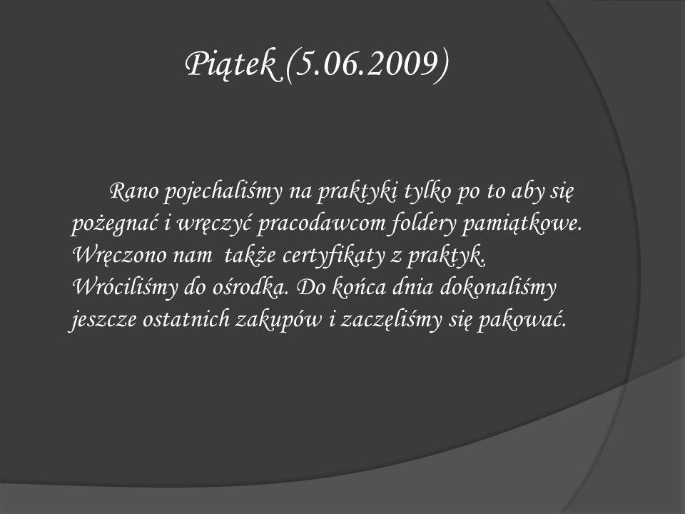 Piątek (5.06.2009)