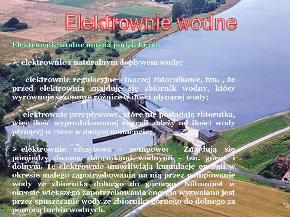 Elektrownie wodne Elektrownie wodne można podzielić na: