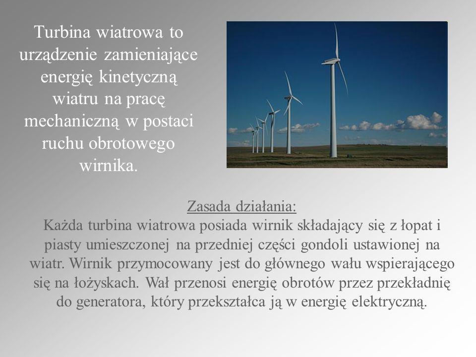 Turbina wiatrowa to urządzenie zamieniające energię kinetyczną wiatru na pracę mechaniczną w postaci ruchu obrotowego wirnika.