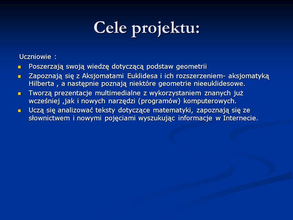 Cele projektu: Uczniowie :