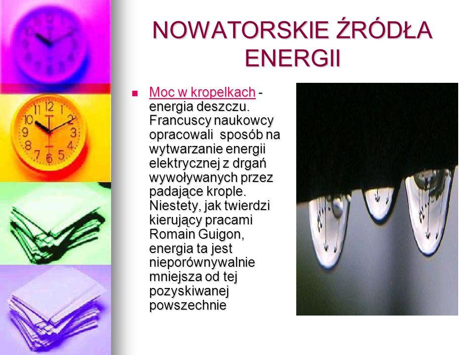 NOWATORSKIE ŹRÓDŁA ENERGII