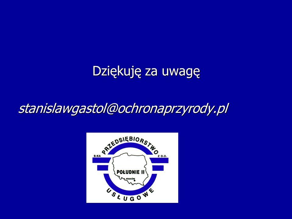 Dziękuję za uwagę stanislawgastol@ochronaprzyrody.pl