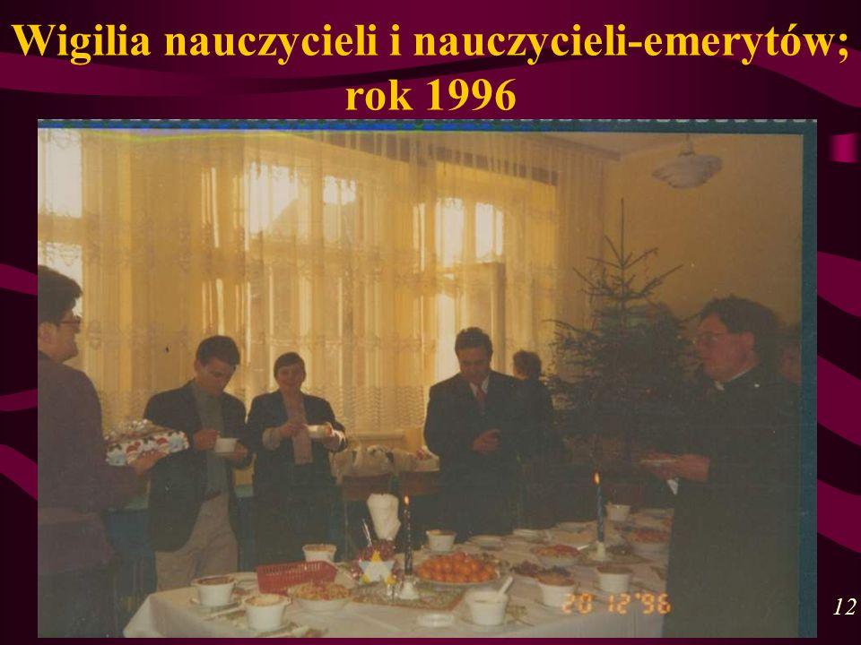 Wigilia nauczycieli i nauczycieli-emerytów; rok 1996