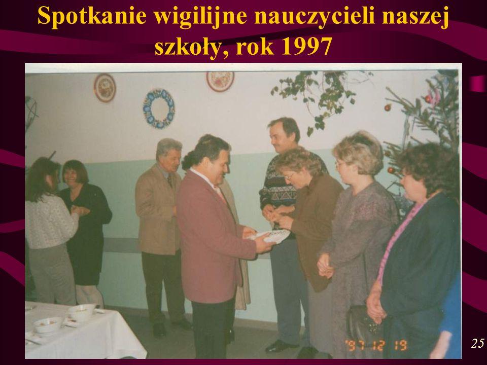 Spotkanie wigilijne nauczycieli naszej szkoły, rok 1997