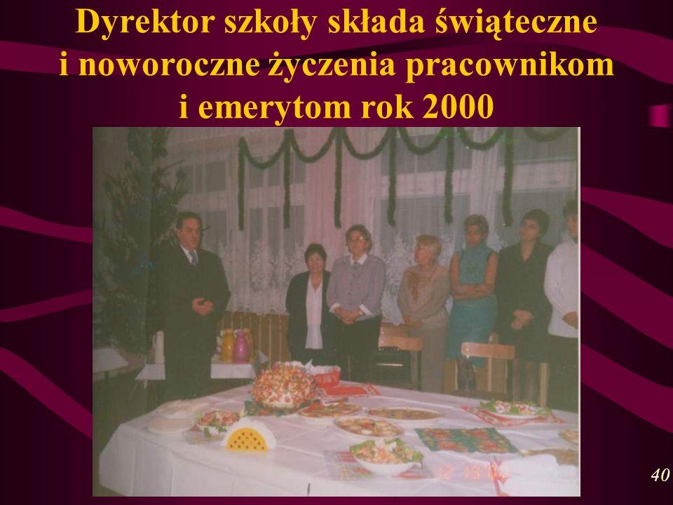 Dyrektor szkoły składa świąteczne i noworoczne życzenia pracownikom i emerytom rok 2000