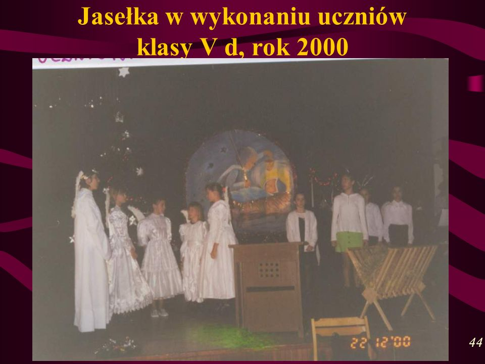 Jasełka w wykonaniu uczniów klasy V d, rok 2000