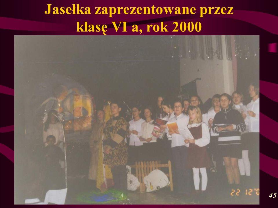 Jasełka zaprezentowane przez klasę VI a, rok 2000