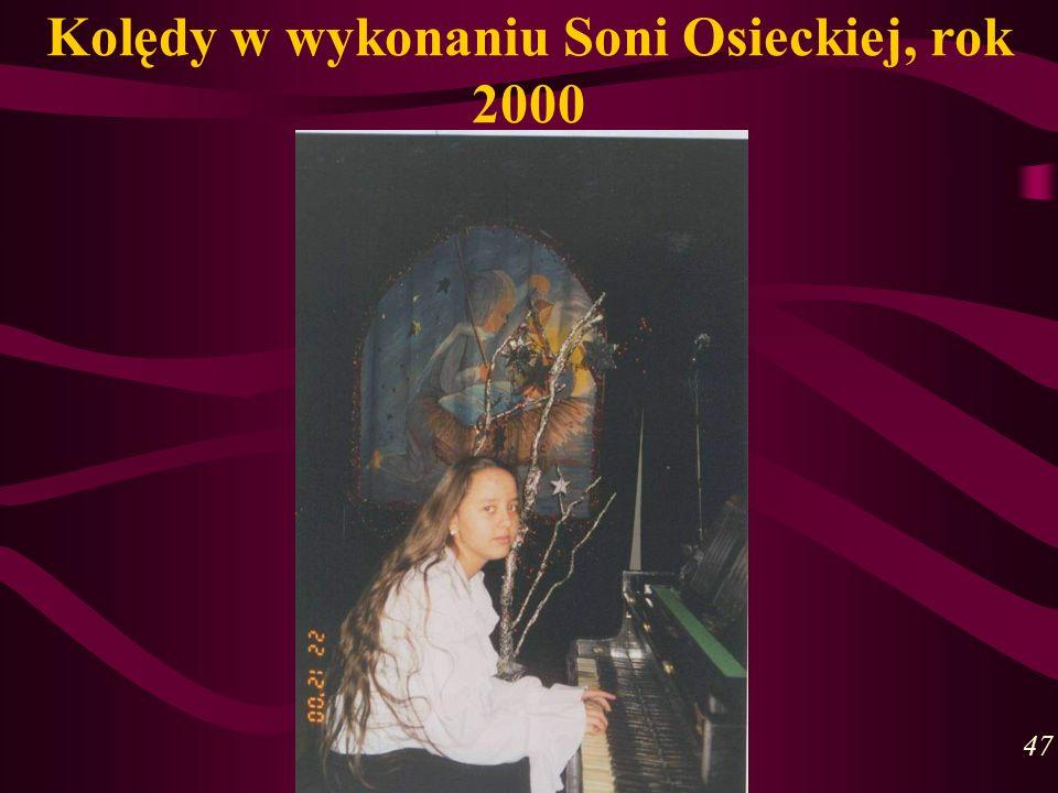 Kolędy w wykonaniu Soni Osieckiej, rok 2000