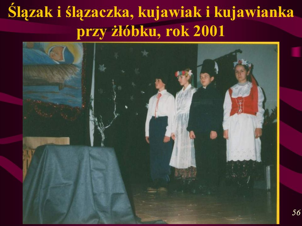 Ślązak i ślązaczka, kujawiak i kujawianka przy żłóbku, rok 2001