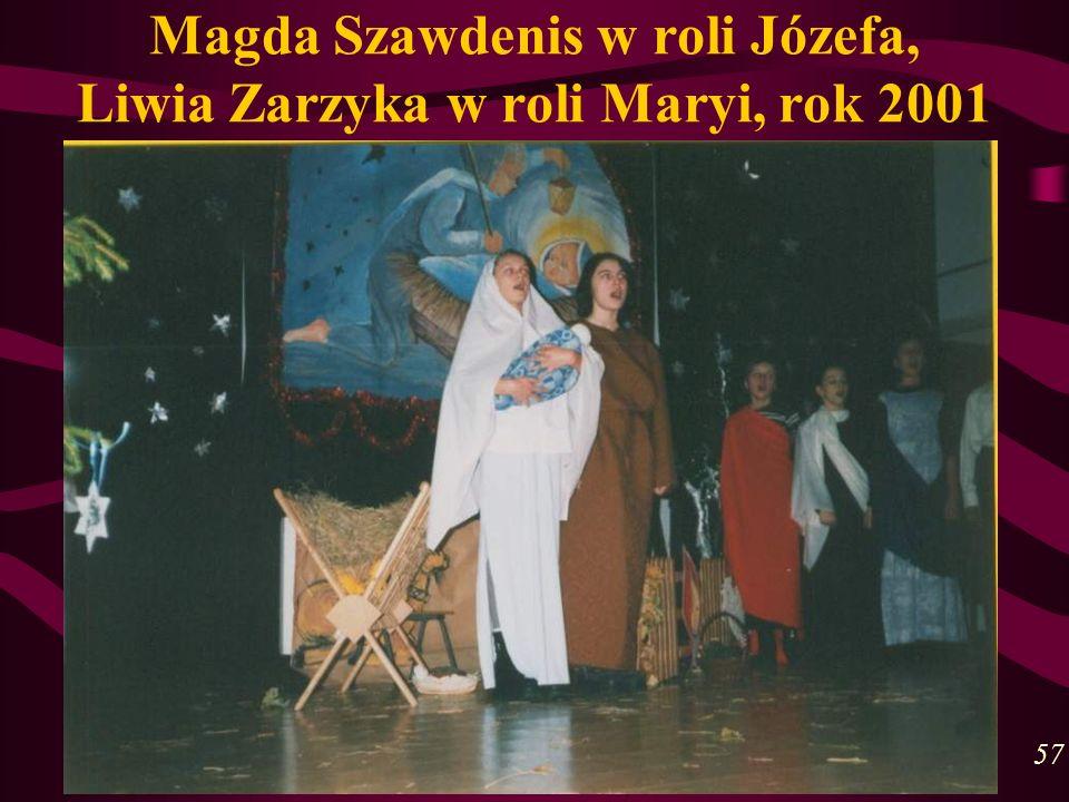 Magda Szawdenis w roli Józefa, Liwia Zarzyka w roli Maryi, rok 2001