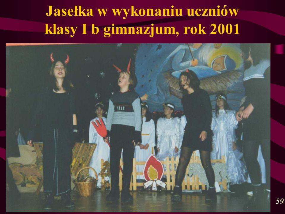 Jasełka w wykonaniu uczniów klasy I b gimnazjum, rok 2001