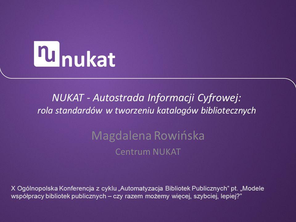 Magdalena Rowińska Centrum NUKAT