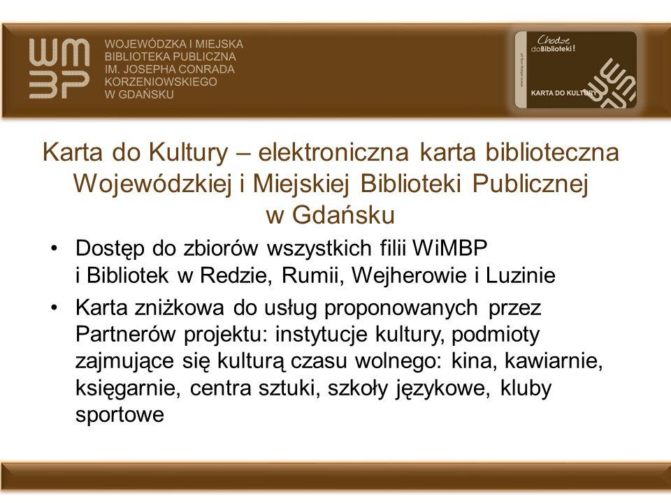 Karta do Kultury – elektroniczna karta biblioteczna Wojewódzkiej i Miejskiej Biblioteki Publicznej w Gdańsku