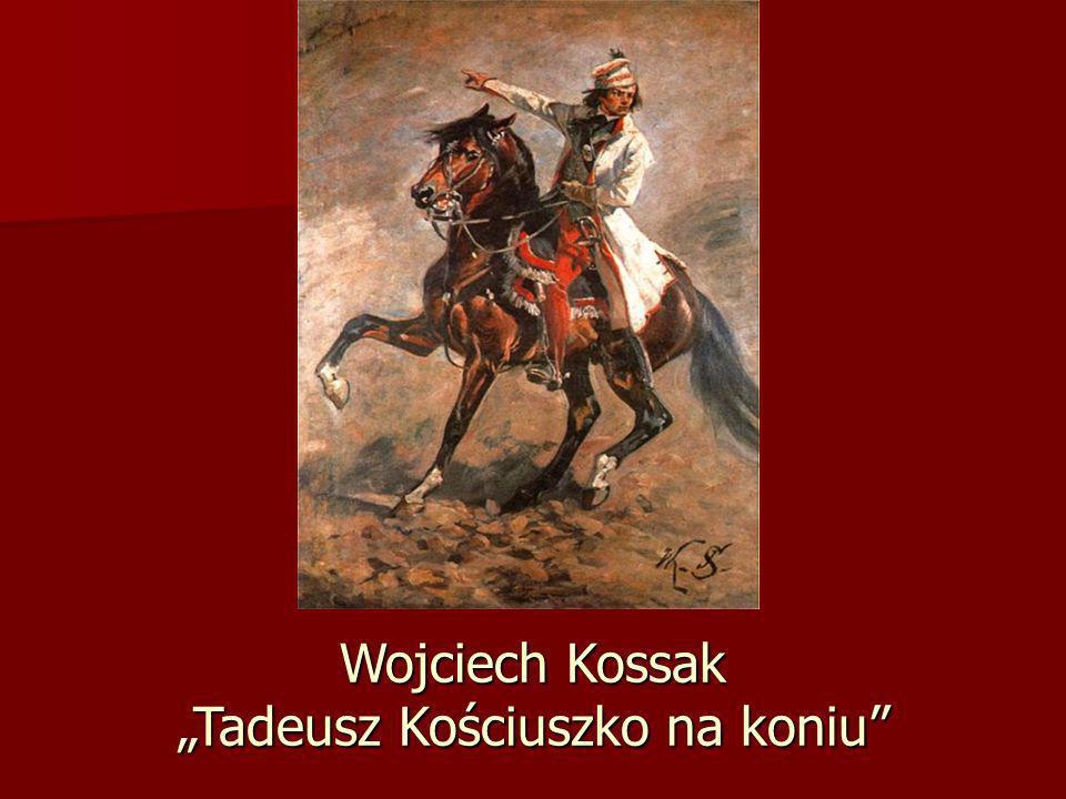 """Wojciech Kossak """"Tadeusz Kościuszko na koniu"""