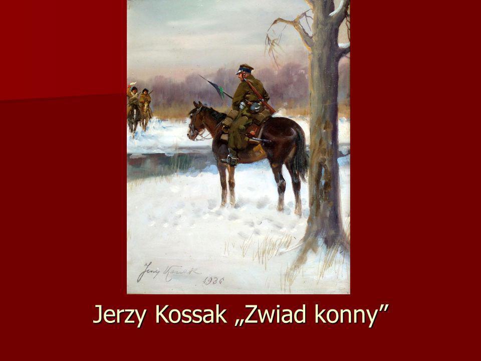 """Jerzy Kossak """"Zwiad konny"""
