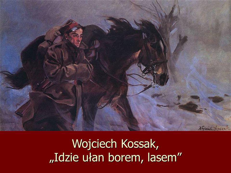 """Wojciech Kossak, """"Idzie ułan borem, lasem"""