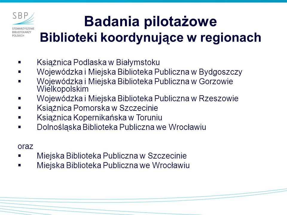 Badania pilotażowe Biblioteki koordynujące w regionach