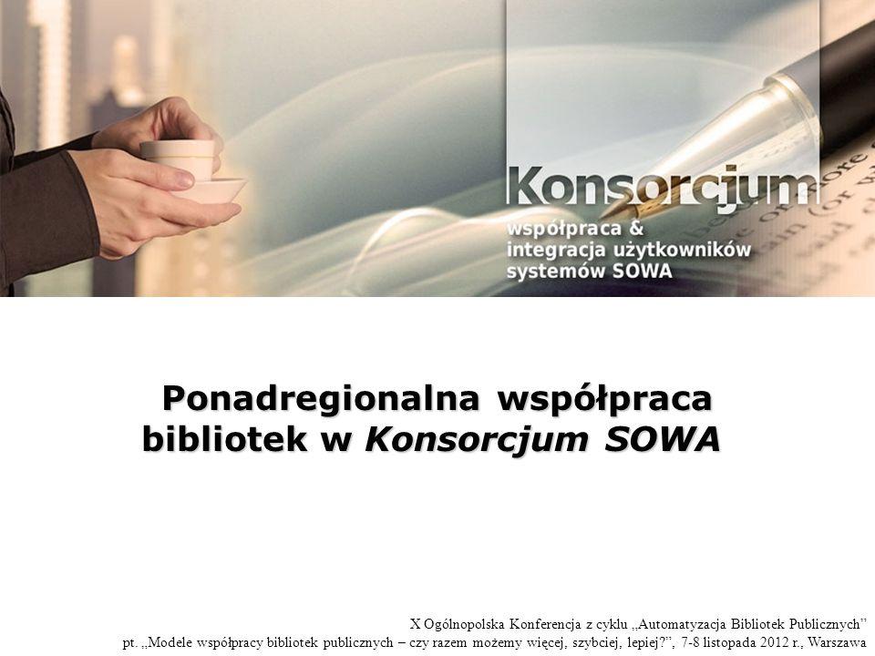 Ponadregionalna współpraca bibliotek w Konsorcjum SOWA