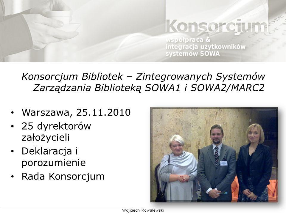 25 dyrektorów założycieli Deklaracja i porozumienie Rada Konsorcjum