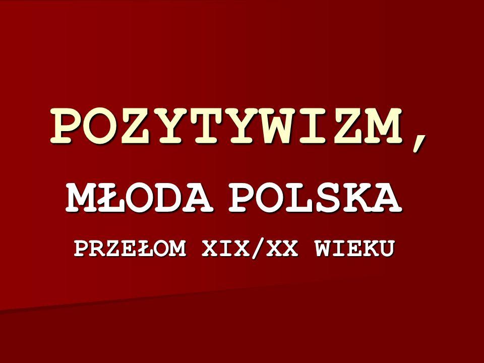 MŁODA POLSKA PRZEŁOM XIX/XX WIEKU