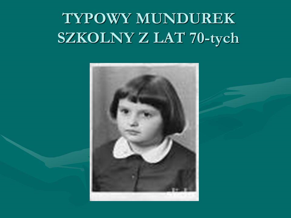 TYPOWY MUNDUREK SZKOLNY Z LAT 70-tych