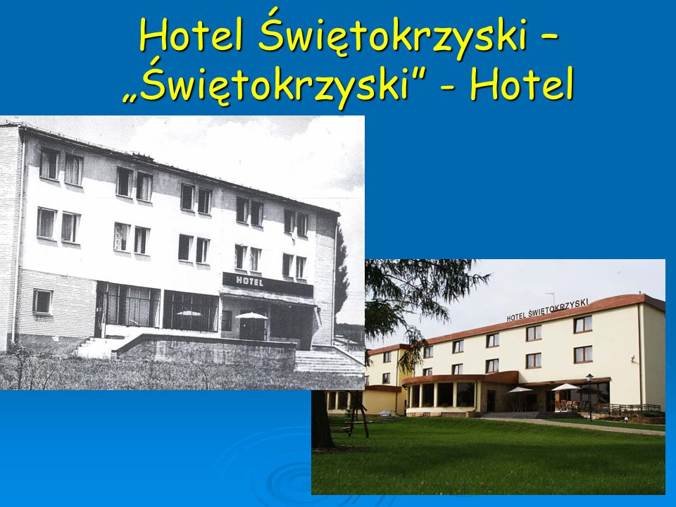 """Hotel Świętokrzyski – """"Świętokrzyski - Hotel"""
