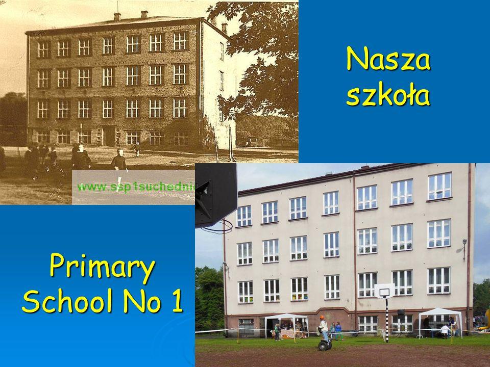 Nasza szkoła Primary School No 1 Primary School No 1