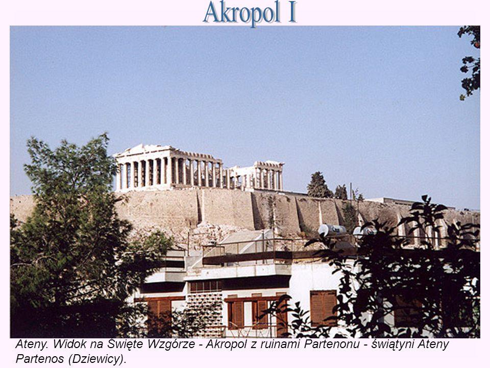Akropol I Ateny. Widok na Święte Wzgórze - Akropol z ruinami Partenonu - świątyni Ateny.
