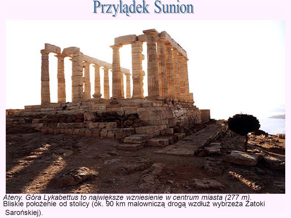 Przylądek Sunion Ateny. Góra Lykabettus to największe wzniesienie w centrum miasta (277 m).