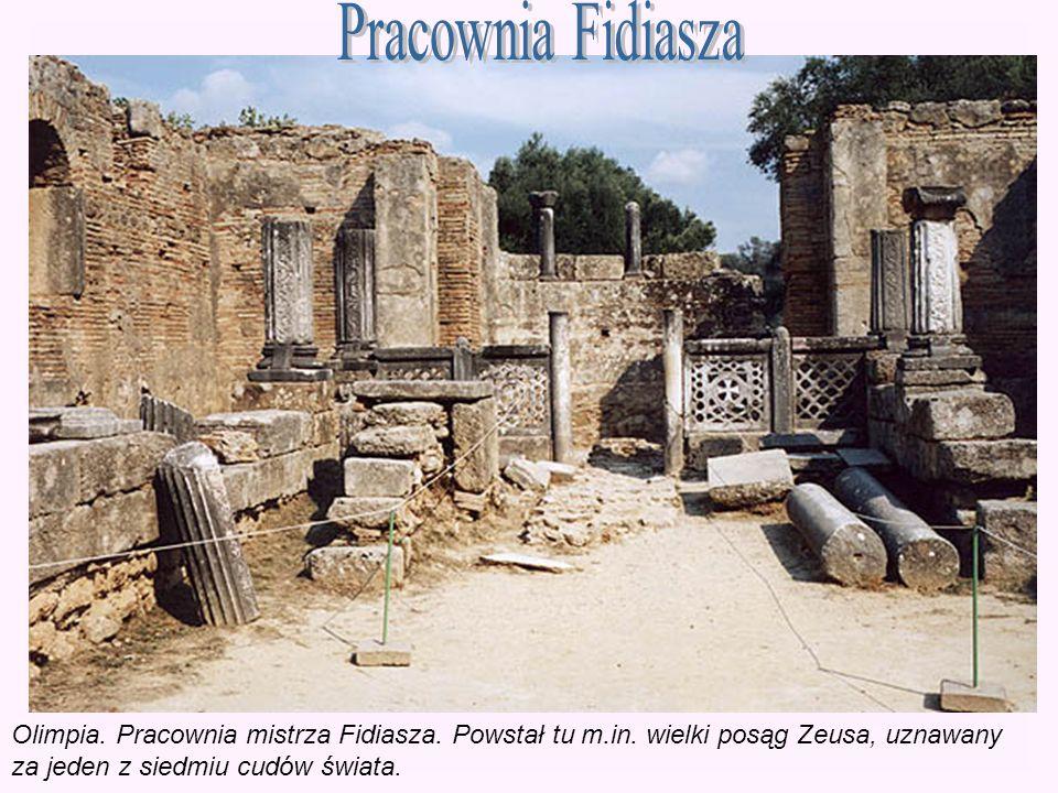 Pracownia Fidiasza Olimpia. Pracownia mistrza Fidiasza. Powstał tu m.in. wielki posąg Zeusa, uznawany.