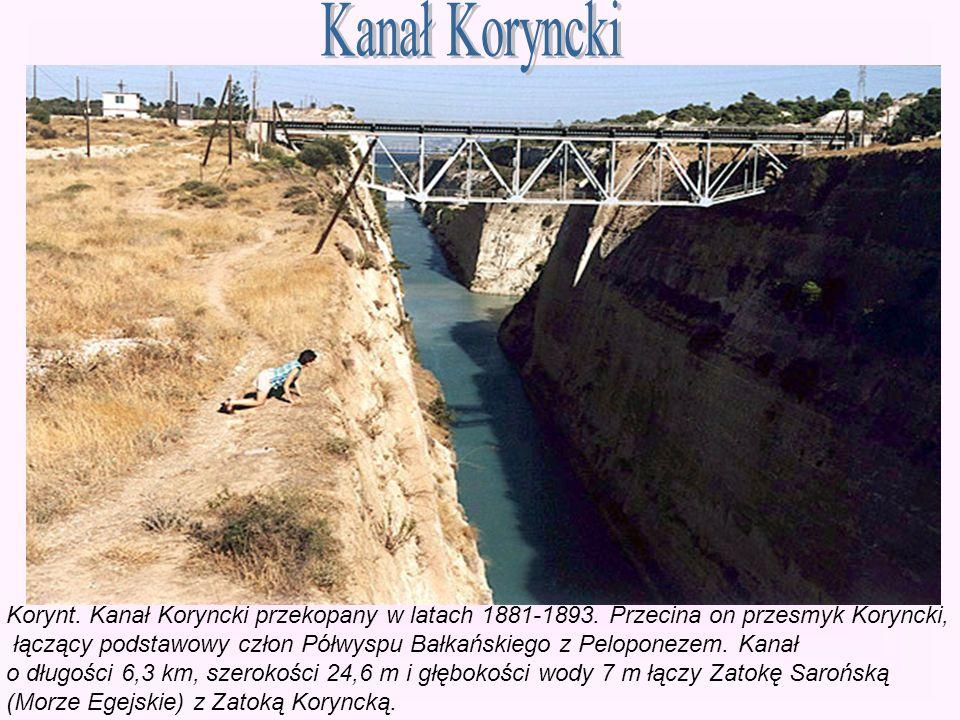 Kanał Koryncki Korynt. Kanał Koryncki przekopany w latach 1881-1893. Przecina on przesmyk Koryncki,