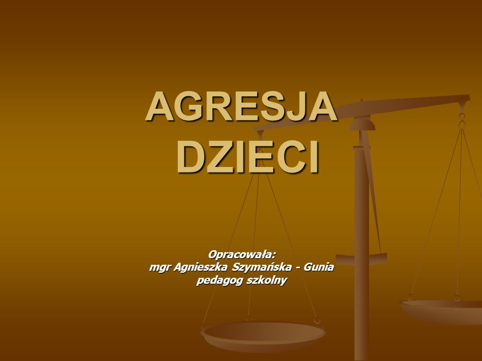 Opracowała: mgr Agnieszka Szymańska - Gunia pedagog szkolny