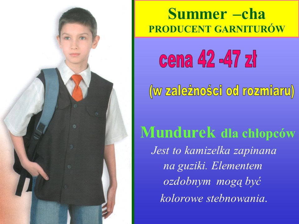 Summer –cha PRODUCENT GARNITURÓW