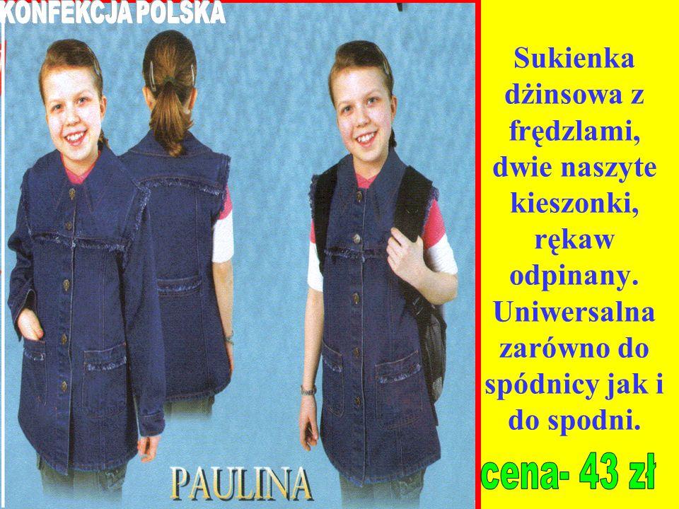 KONFEKCJA POLSKASukienka dżinsowa z frędzlami, dwie naszyte kieszonki, rękaw odpinany. Uniwersalna zarówno do spódnicy jak i do spodni.